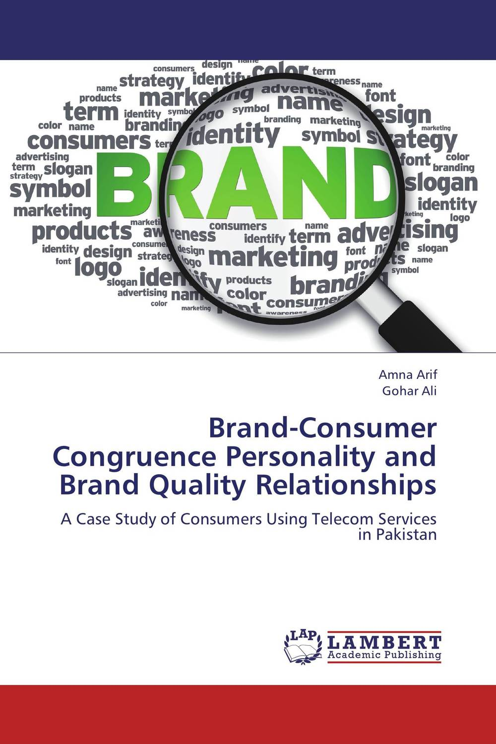Brand-Consumer Congruence Personality and Brand Quality Relationships personality traits
