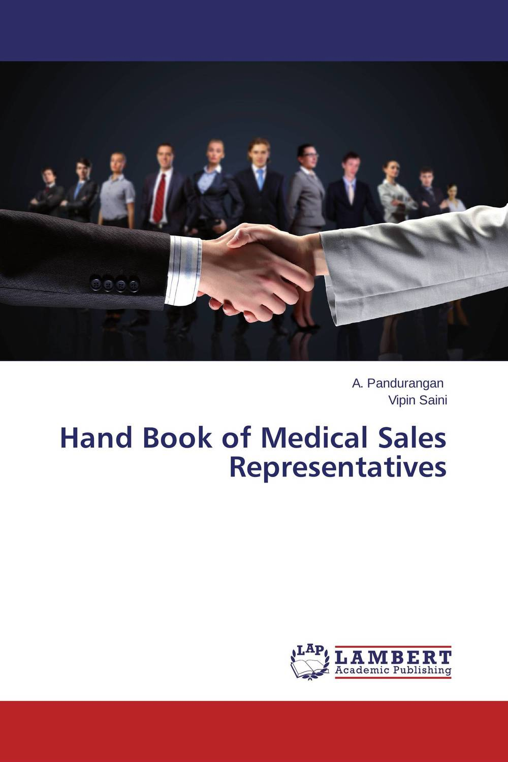 Hand Book of Medical Sales Representatives the medical interview the three function approach