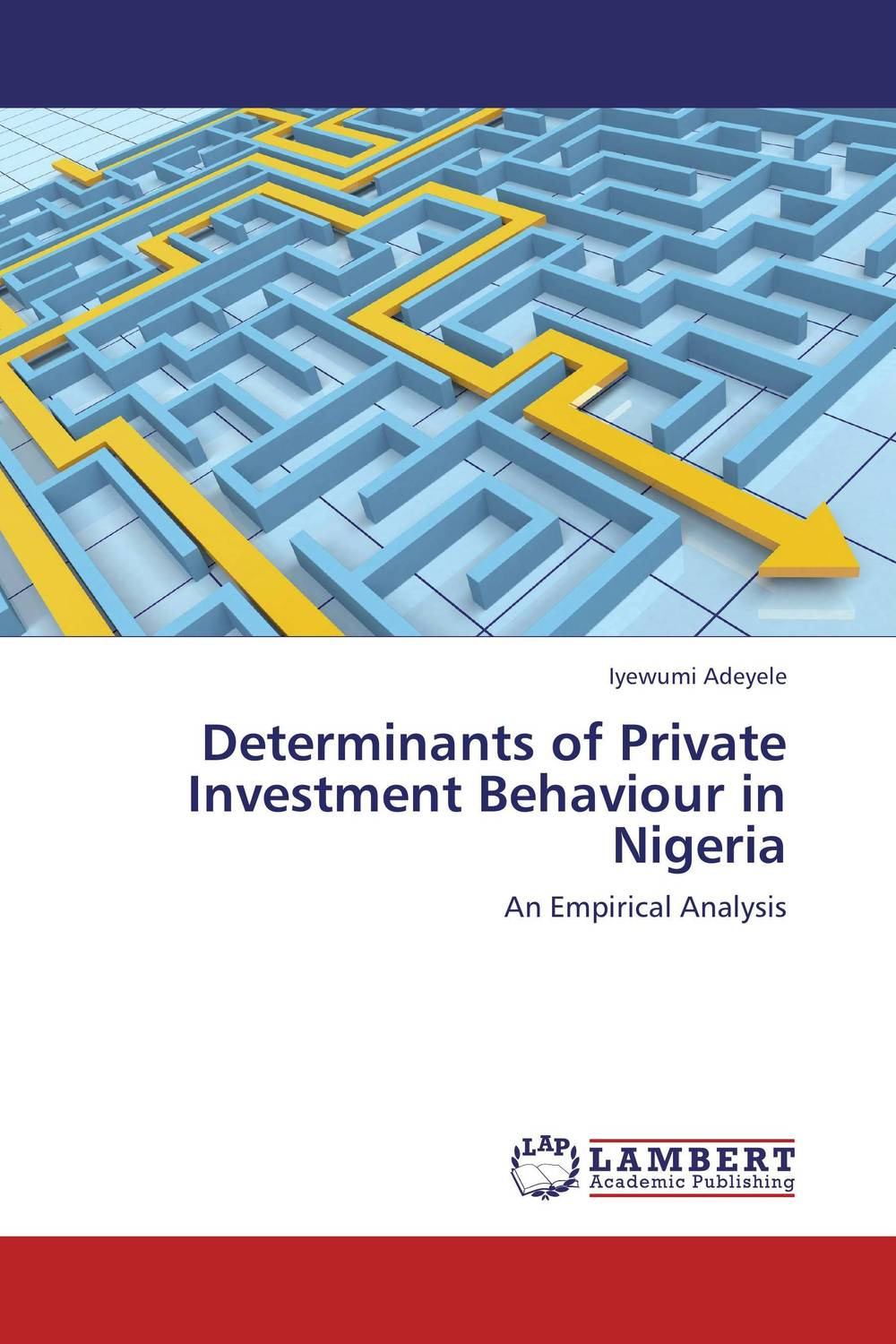 Determinants of Private Investment Behaviour in Nigeria arcade ndoricimpa inflation output growth and their uncertainties in south africa empirical evidence from an asymmetric multivariate garch m model