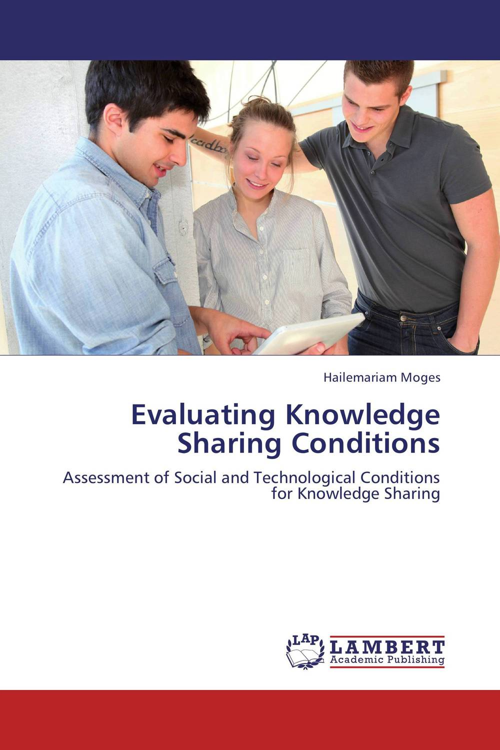 Evaluating Knowledge Sharing Conditions