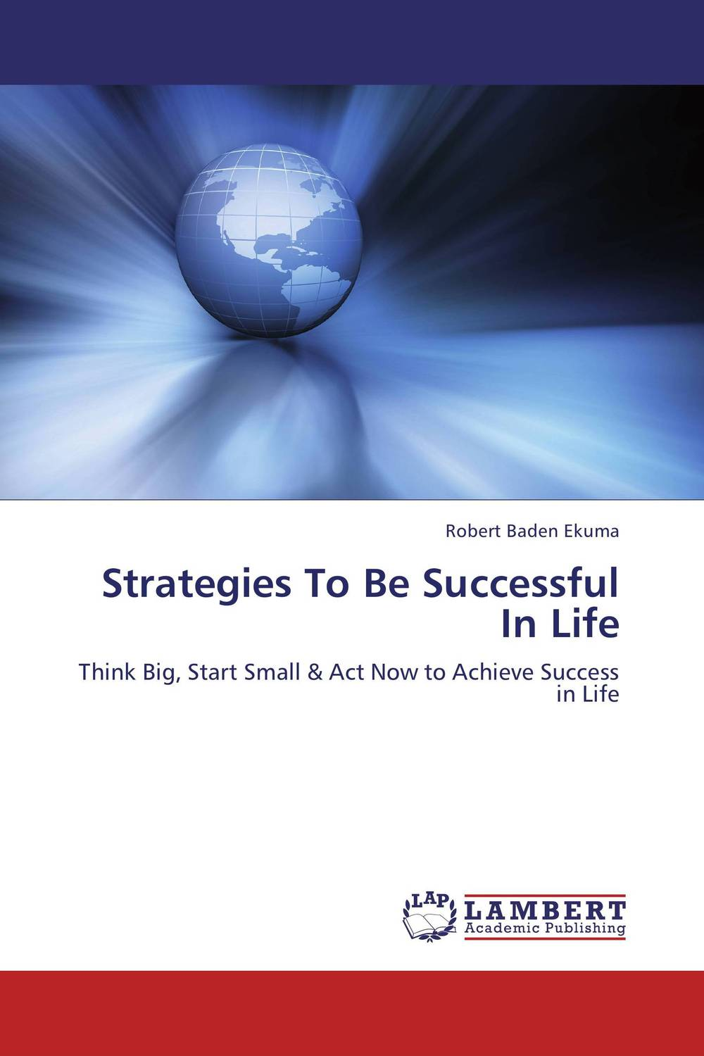 Strategies To Be Successful In Life 100 ways to be happy in life