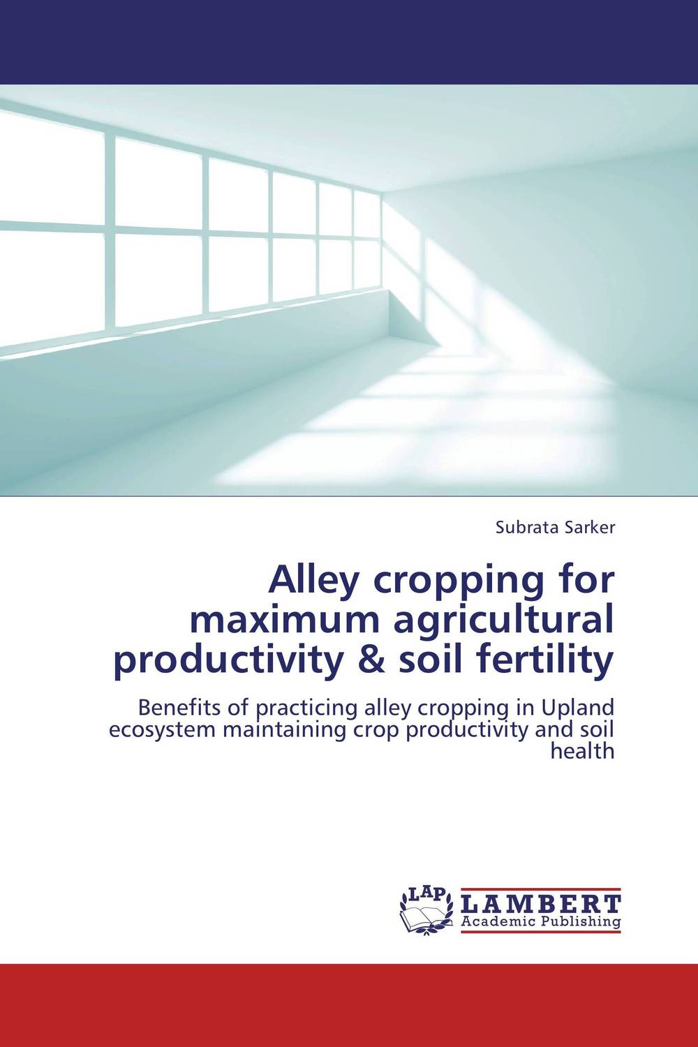 Alley cropping for maximum agricultural productivity & soil fertility gnanasekar s and chandrasekhar c n carbon sequestration in multipurpose tree species at seedling stage
