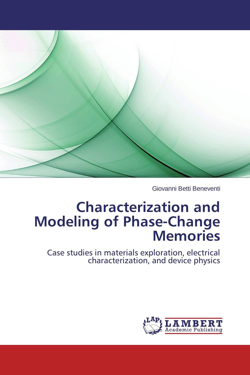 Characterization and Modeling of Phase-Change Memories purnima sareen sundeep kumar and rakesh singh molecular and pathological characterization of slow rusting in wheat
