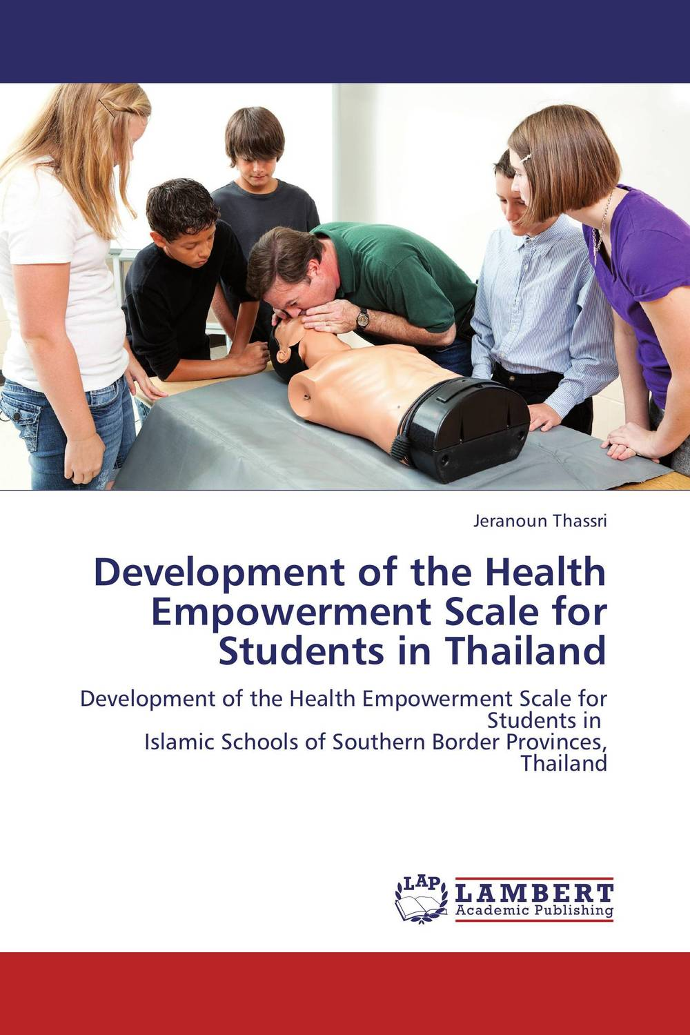 Development of the Health Empowerment Scale for Students in Thailand theatre for women empowerment and development