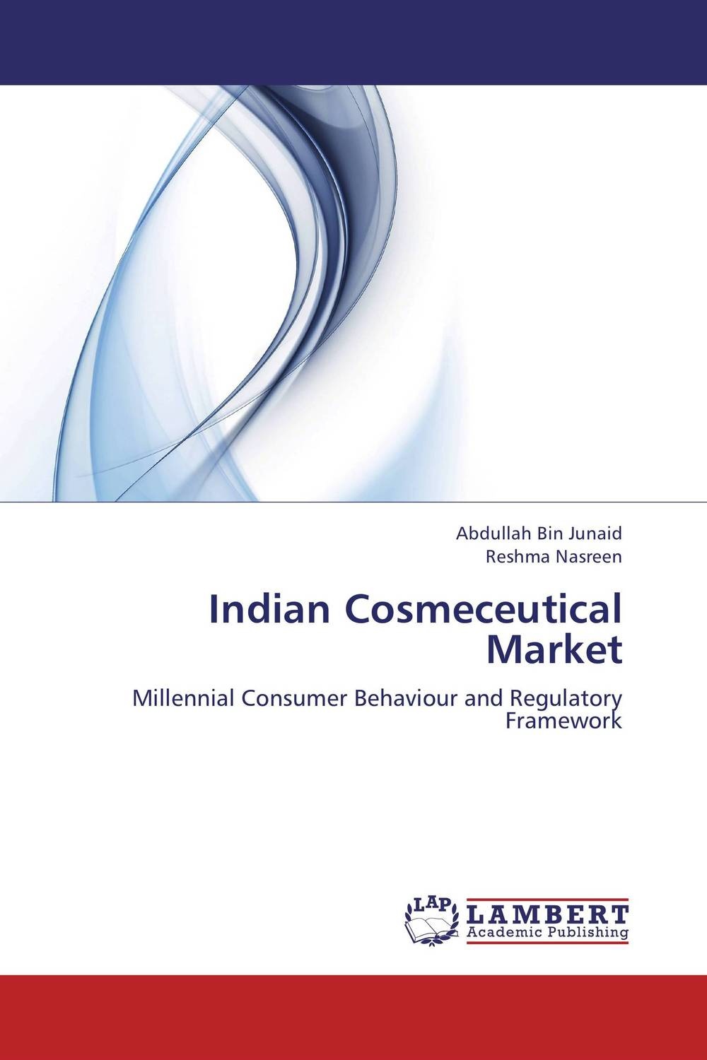 Indian Cosmeceutical Market gunjan bagla doing business in 21st century india how to profit today in tomorrow s most exciting market