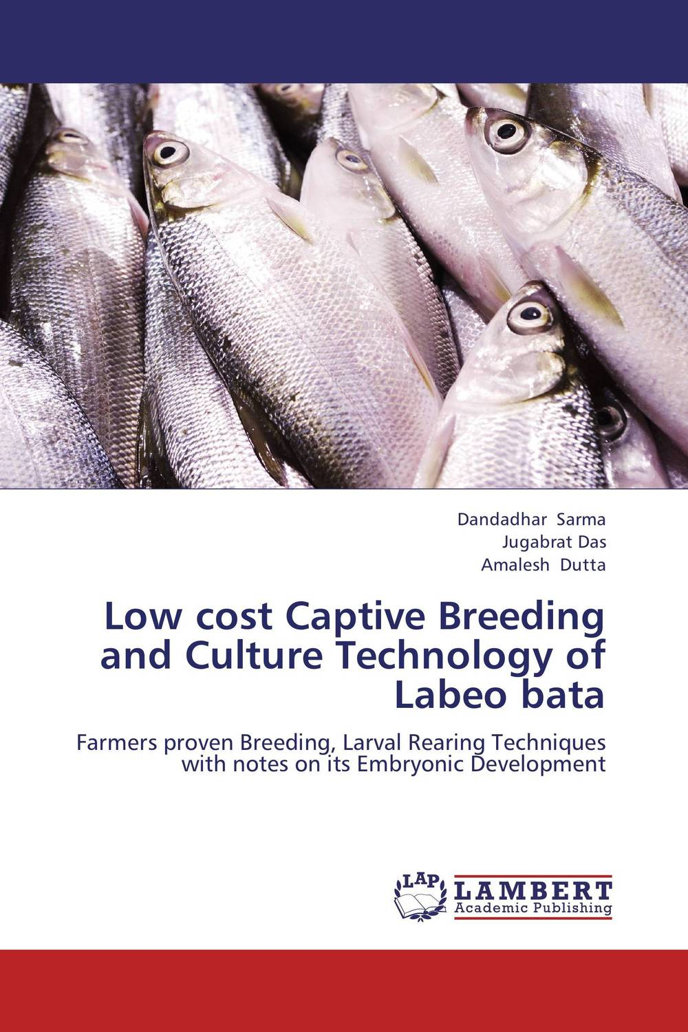 Low cost Captive Breeding and Culture Technology of Labeo bata extra fee cost just for the balance of your order shipping cost