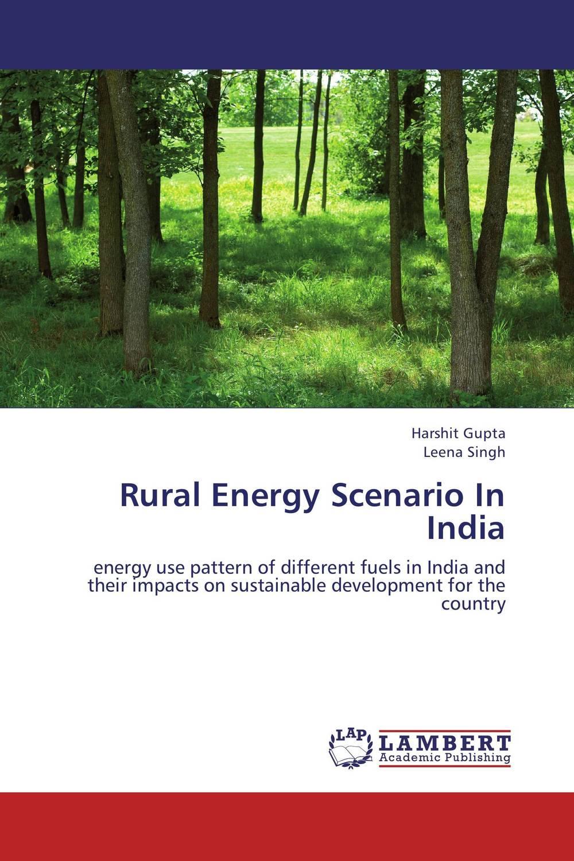 Rural Energy Scenario In India lacalle daniel the energy world is flat