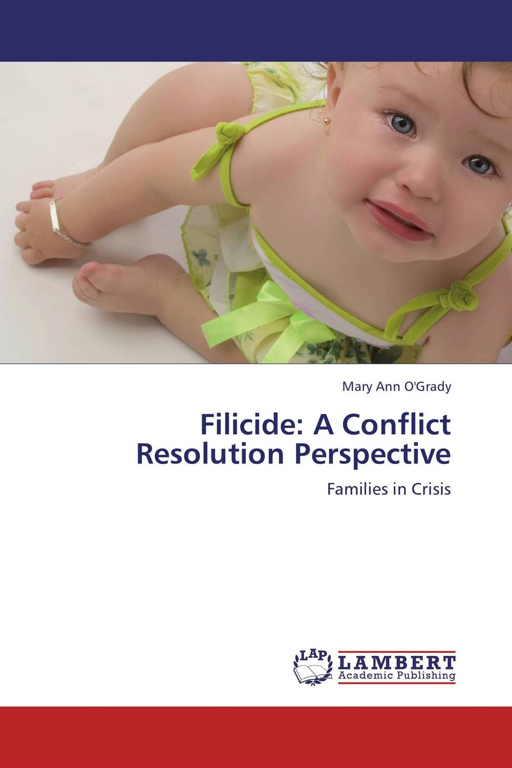 Filicide: A Conflict Resolution Perspective filicide a conflict resolution perspective
