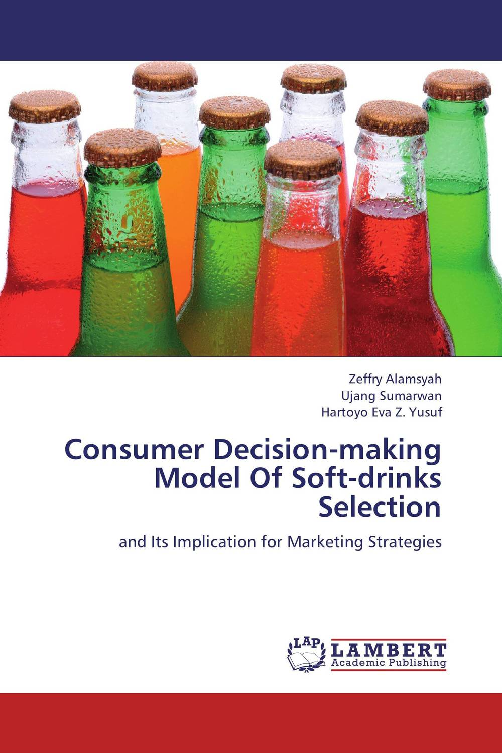 Consumer Decision-making Model Of Soft-drinks Selection david holloman m china catalyst powering global growth by reaching the fastest growing consumer market in the world