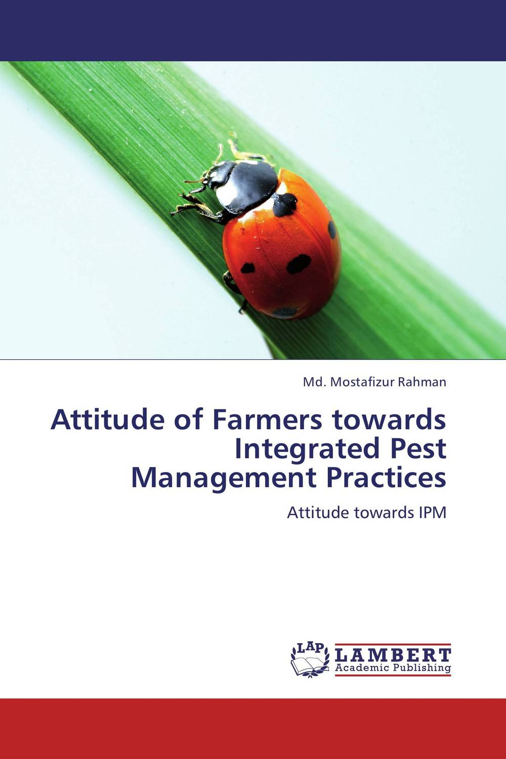 Attitude of Farmers towards Integrated Pest Management Practices farmers attitude