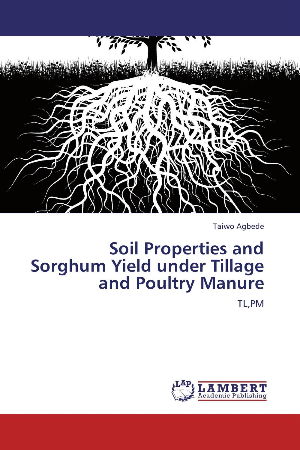 Zakazat.ru: Soil Properties and Sorghum Yield under Tillage and Poultry Manure
