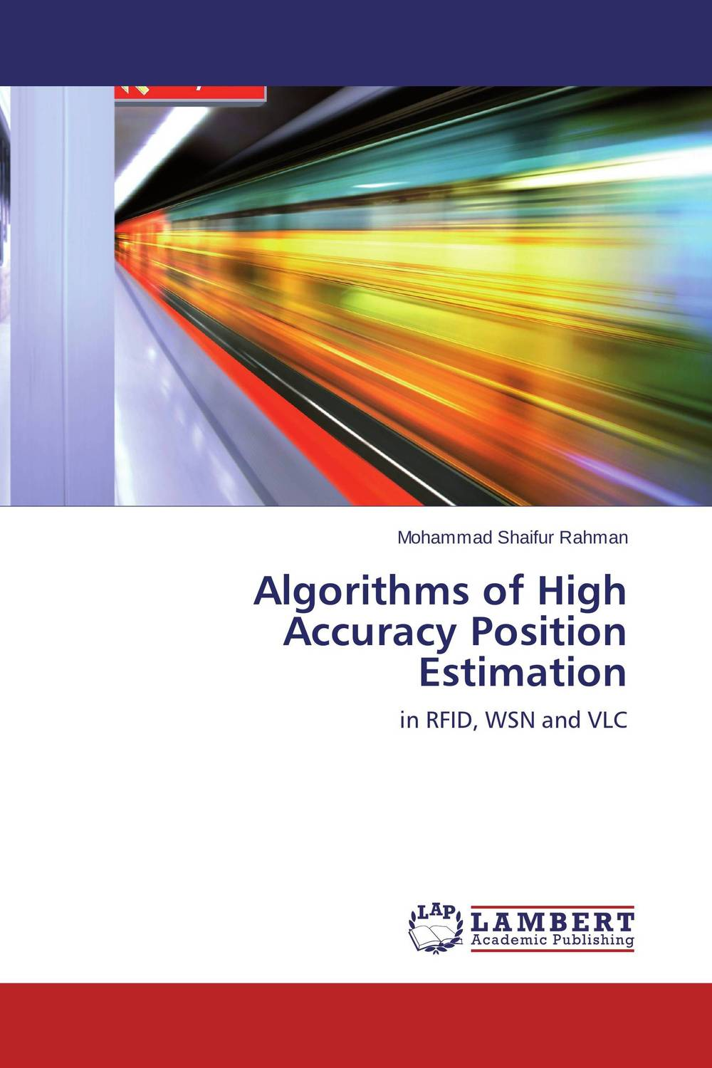 Algorithms of High Accuracy Position Estimation mehak khurana performance evaluation of range free localization algorithms in wsn