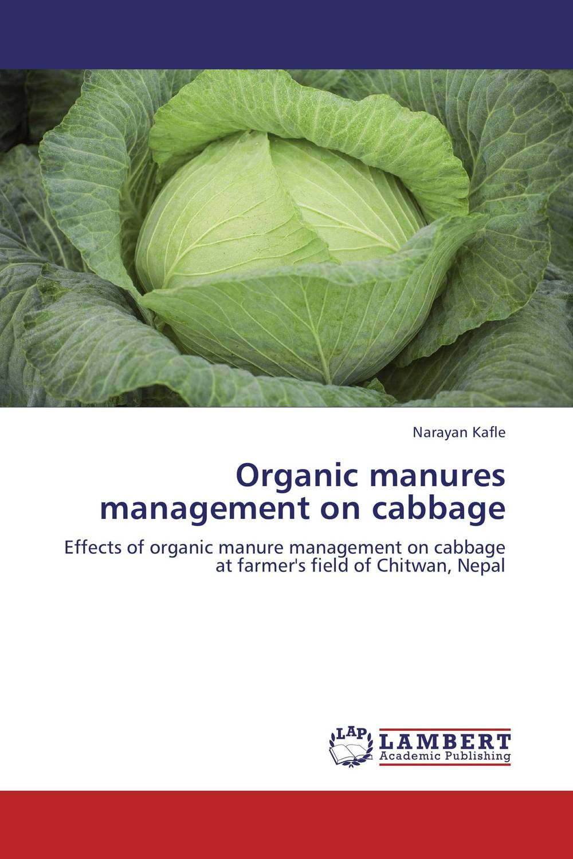 Organic manures management on cabbage soil ph