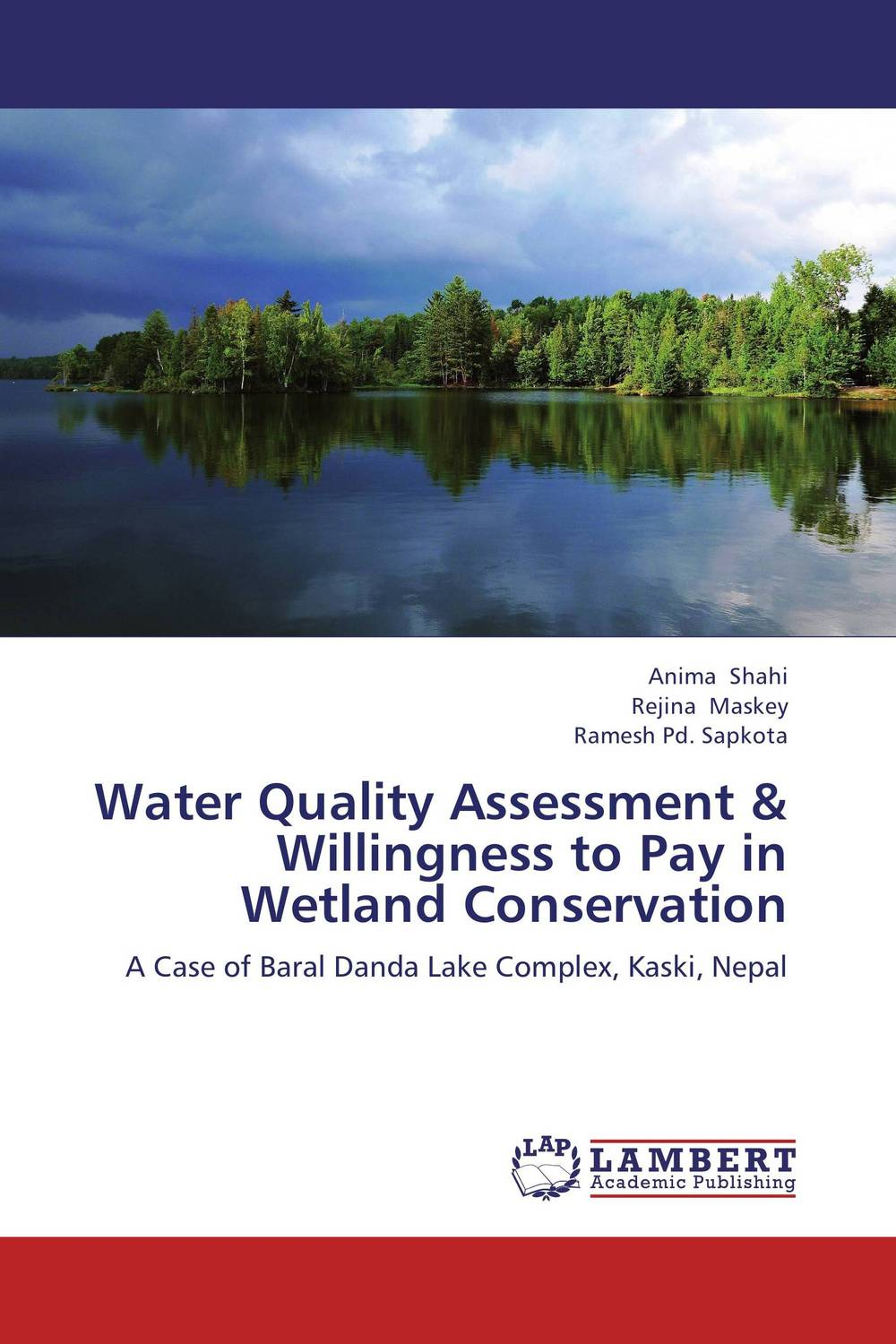 Water Quality Assessment & Willingness to Pay in Wetland Conservation купить