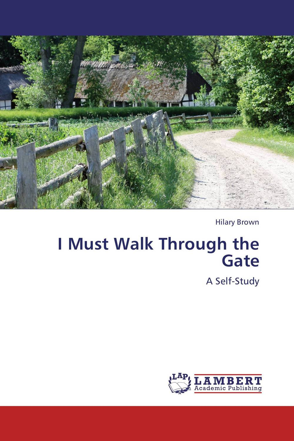 I Must Walk Through the Gate