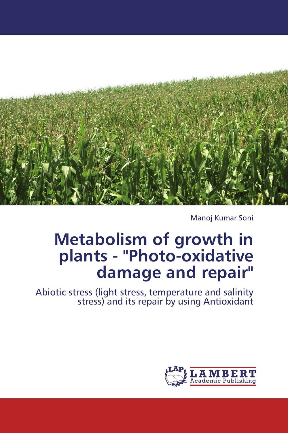 Metabolism of growth in plants - Photo-oxidative damage and repair the role of dna damage and repair in cell aging 4