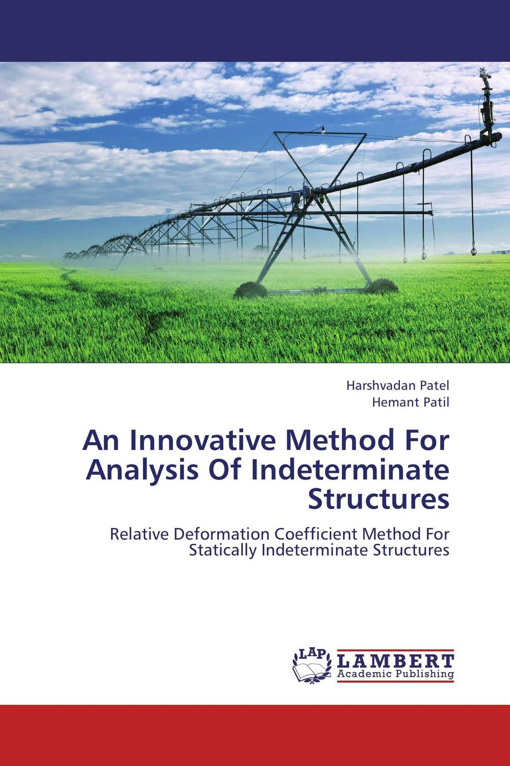 An Innovative Method For Analysis Of Indeterminate Structures  harshvadan patel and hemant patil an innovative method for analysis of indeterminate structures