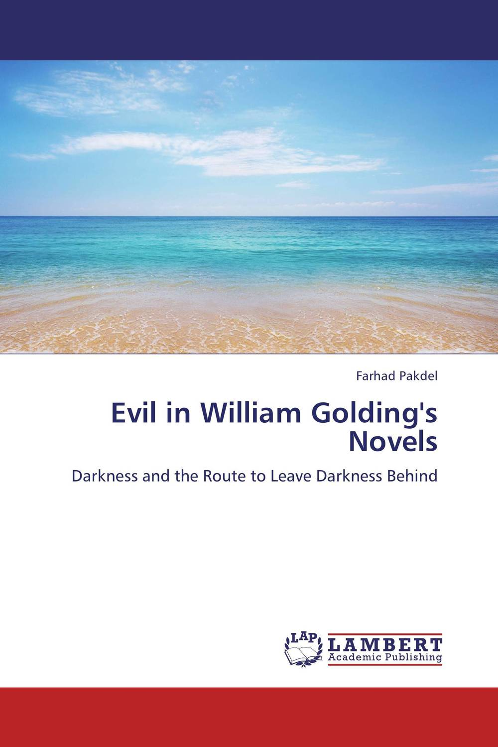 Evil in William Golding's Novels william butler yeats the collected works in verse and prose of william butler yeats volume 6 of 8 ideas of good and evil