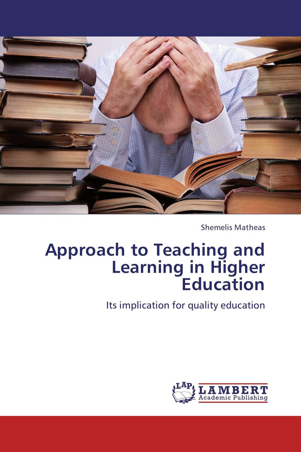 Approach to Teaching and Learning in Higher Education dimitrios stergiou good teaching in tourism higher education