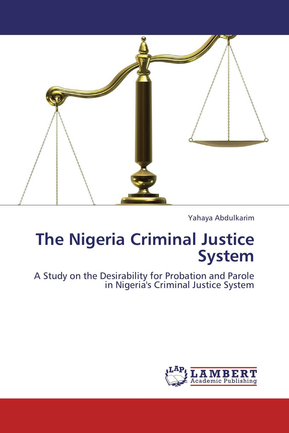 The Nigeria Criminal Justice System system of education in nigeria