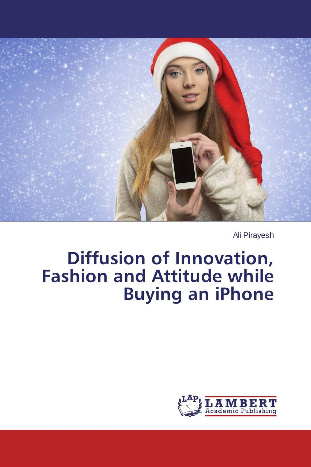 Diffusion of Innovation, Fashion and Attitude while Buying an iPhone high tech and fashion electric product shell plastic mold