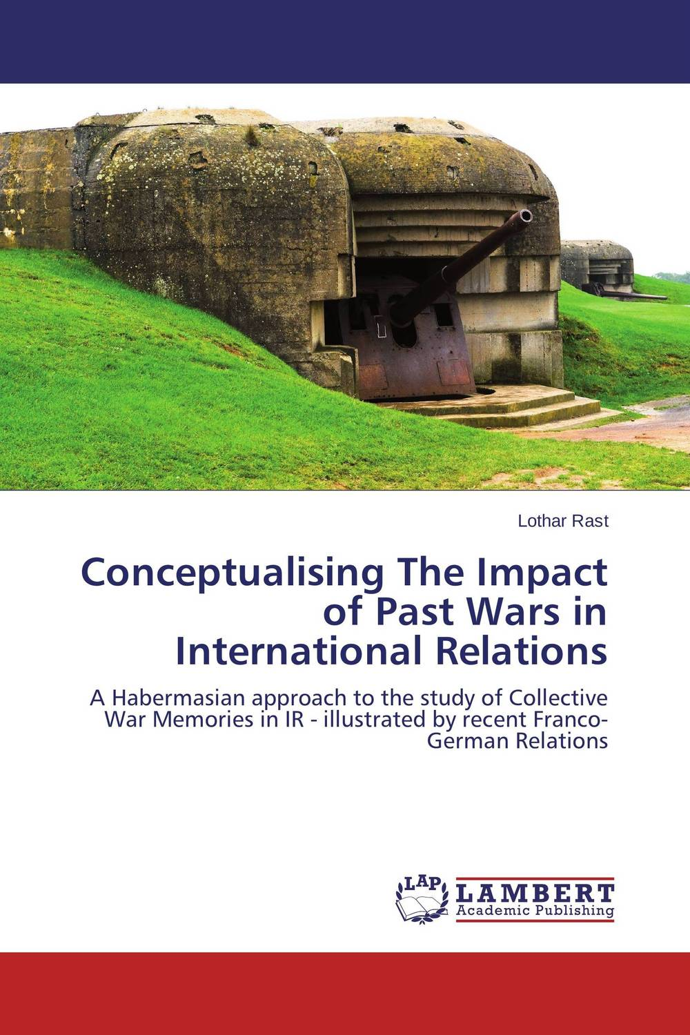 Conceptualising The Impact of Past Wars in International Relations the concept of collective ownership in ship