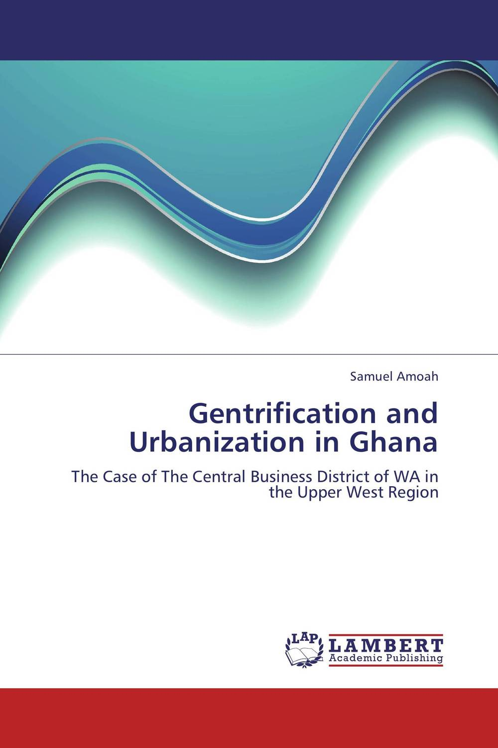 Gentrification and Urbanization in Ghana viruses infecting yam in ghana togo and benin in west africa