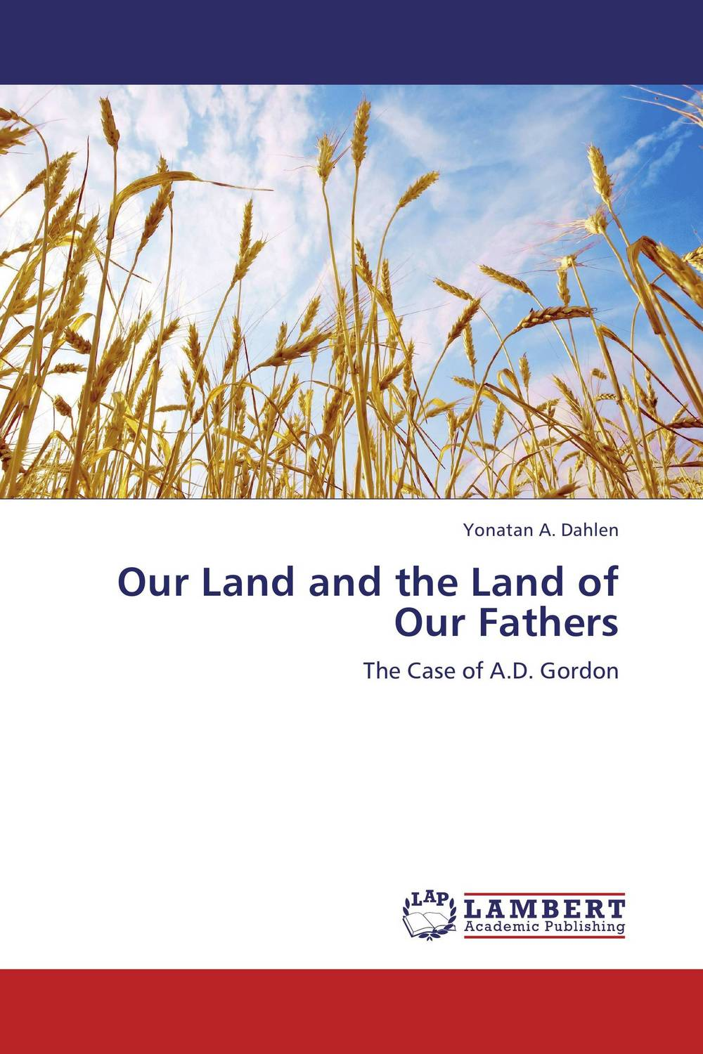 Our Land and the Land of Our Fathers land of savagery land of promise – the european image of the american