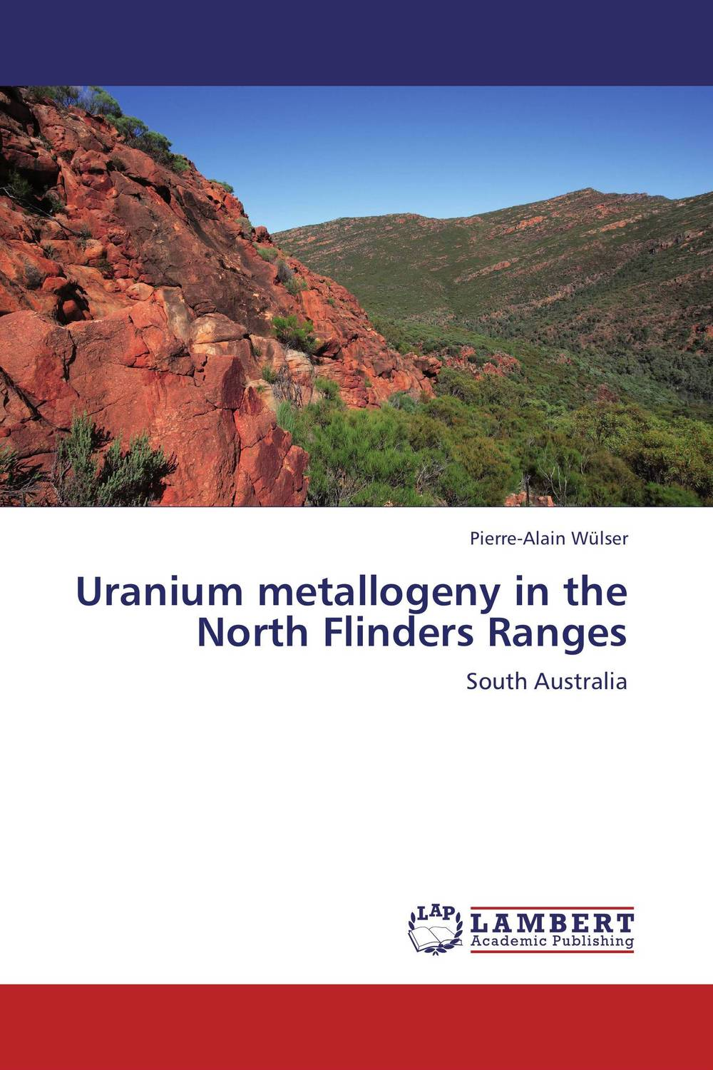 Uranium metallogeny in the North Flinders Ranges crossroads of empire – the middle colonies in british north america