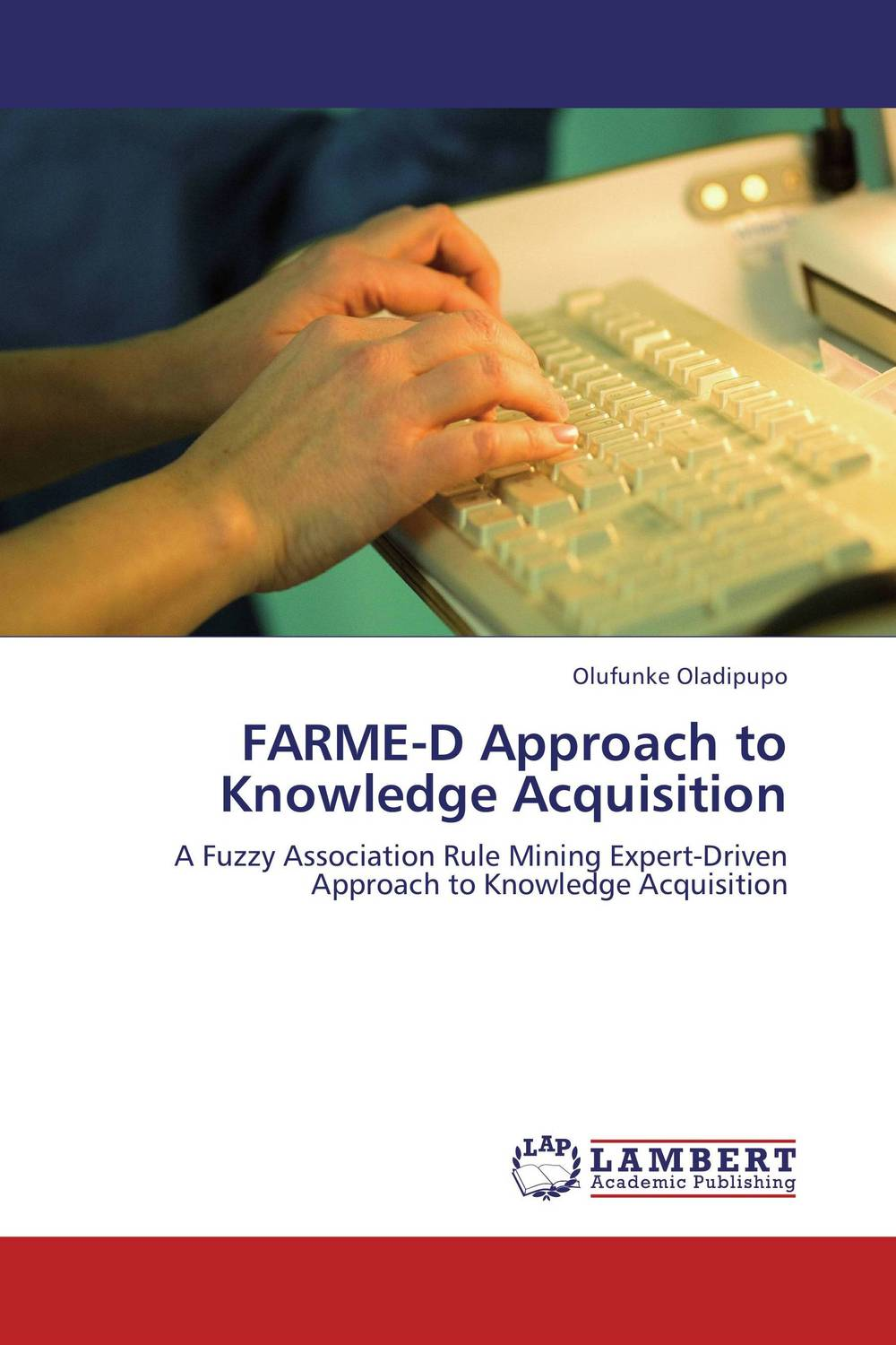 FARME-D Approach to Knowledge Acquisition manage enterprise knowledge systematically