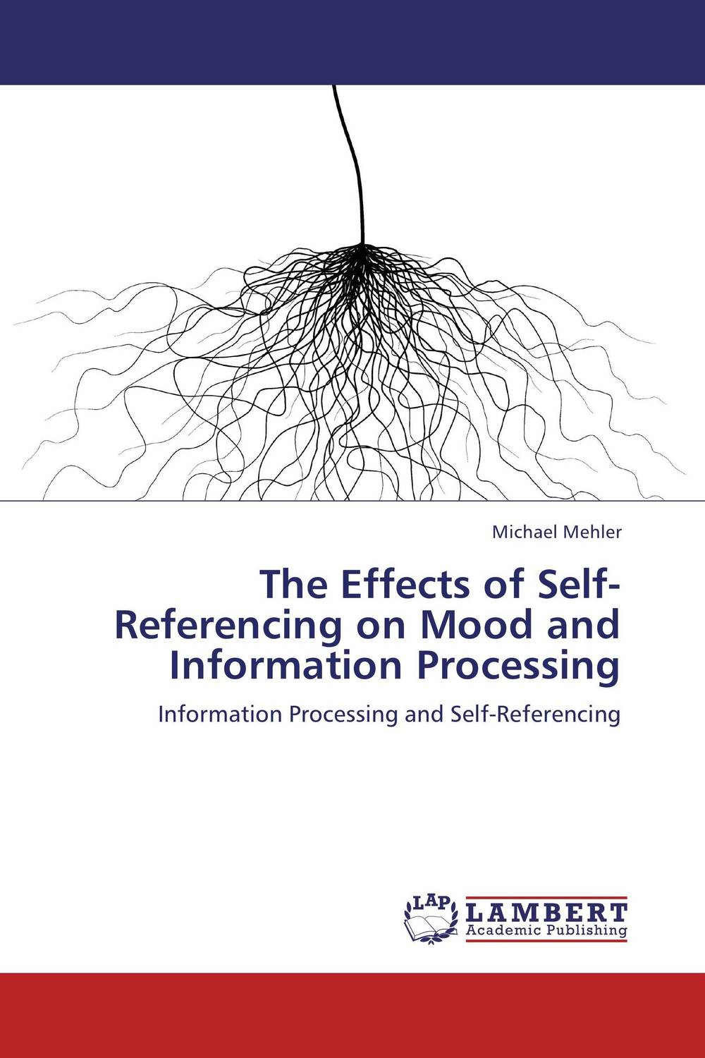 The Effects of Self-Referencing on Mood and Information Processing