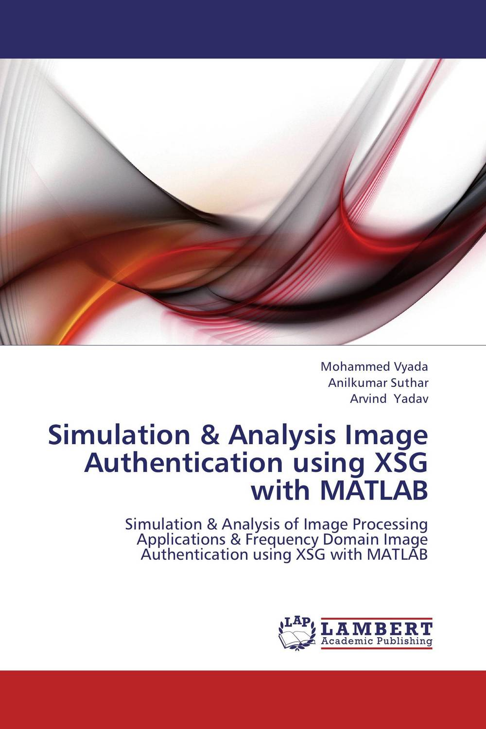 Simulation & Analysis Image Authentication using XSG with MATLAB xilinx fpga development board xilinx spartan 3e xc3s250e evaluation board kit lcd1602 lcd12864 12 modules open3s250e package b