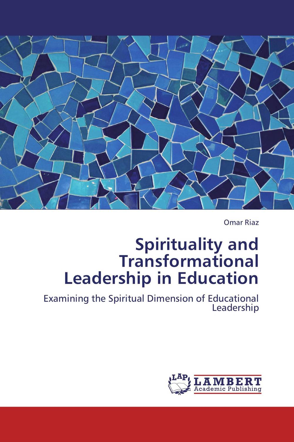 Spirituality and Transformational Leadership in Education transformational leadership and organisational learning