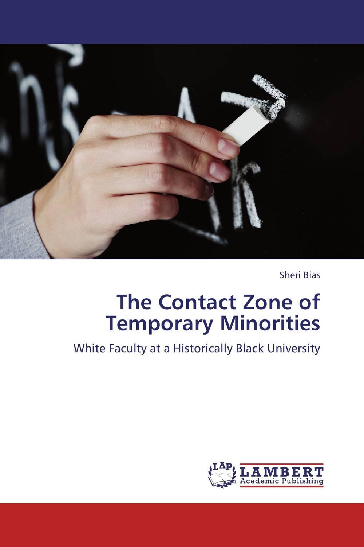 The Contact Zone of Temporary Minorities