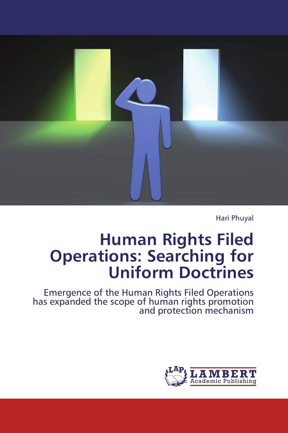 Human Rights Filed Operations: Searching for Uniform Doctrines application of legendre wavelets and hybrid functions for ie