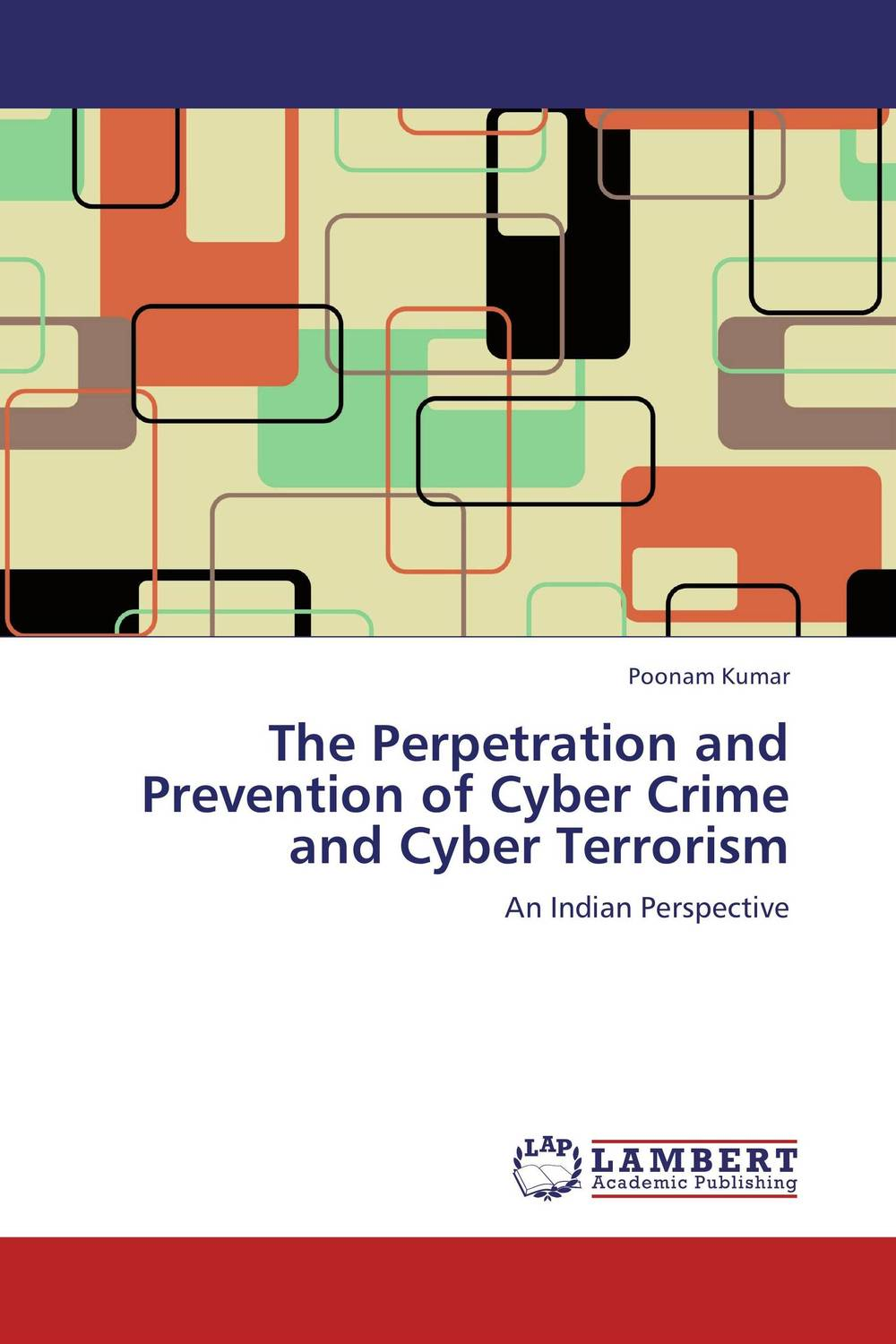 The Perpetration and Prevention of Cyber Crime and Cyber Terrorism heroin organized crime and the making of modern turkey