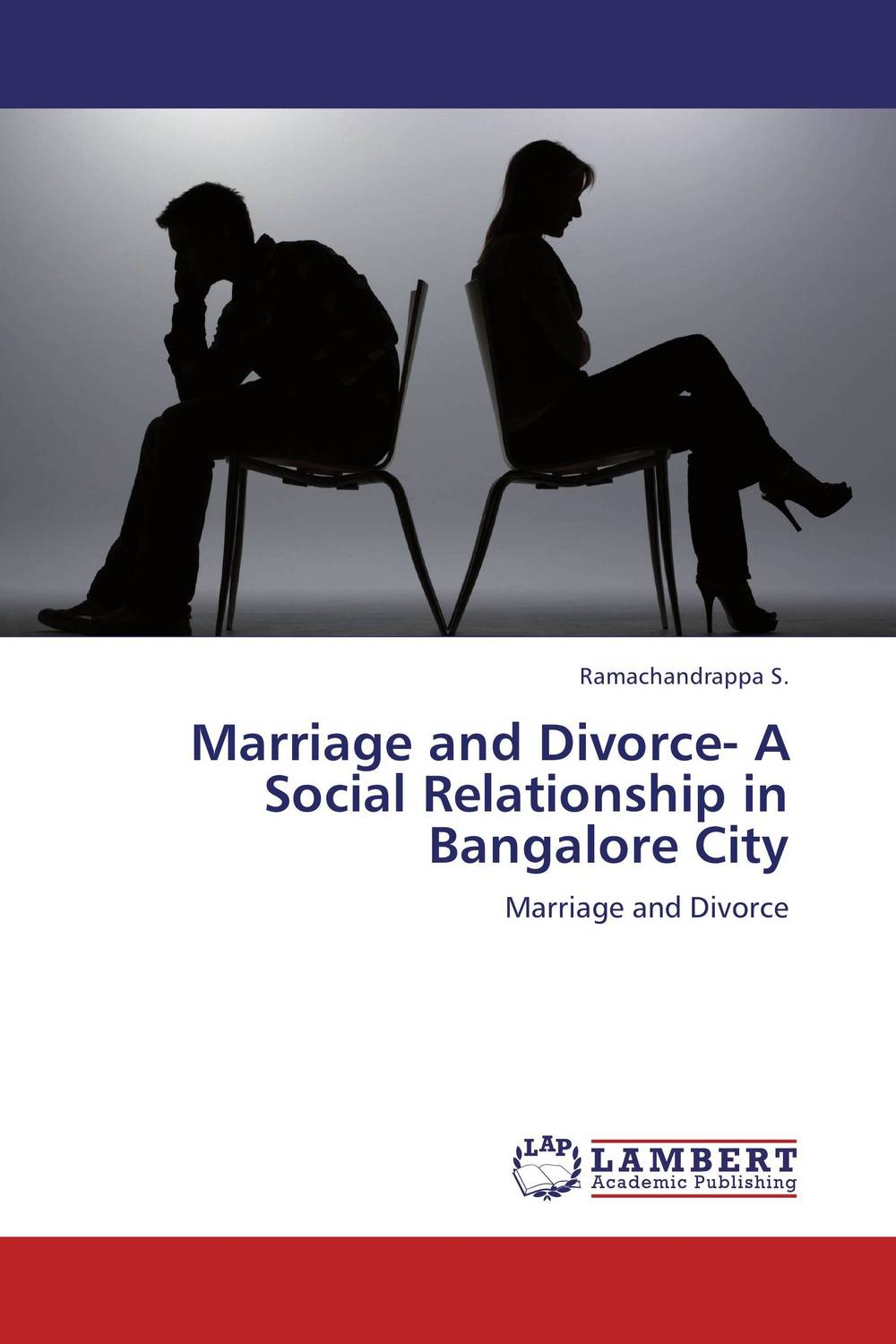 Marriage and Divorce- A Social Relationship in Bangalore City robert e kleeman the handbook for divorce valuations