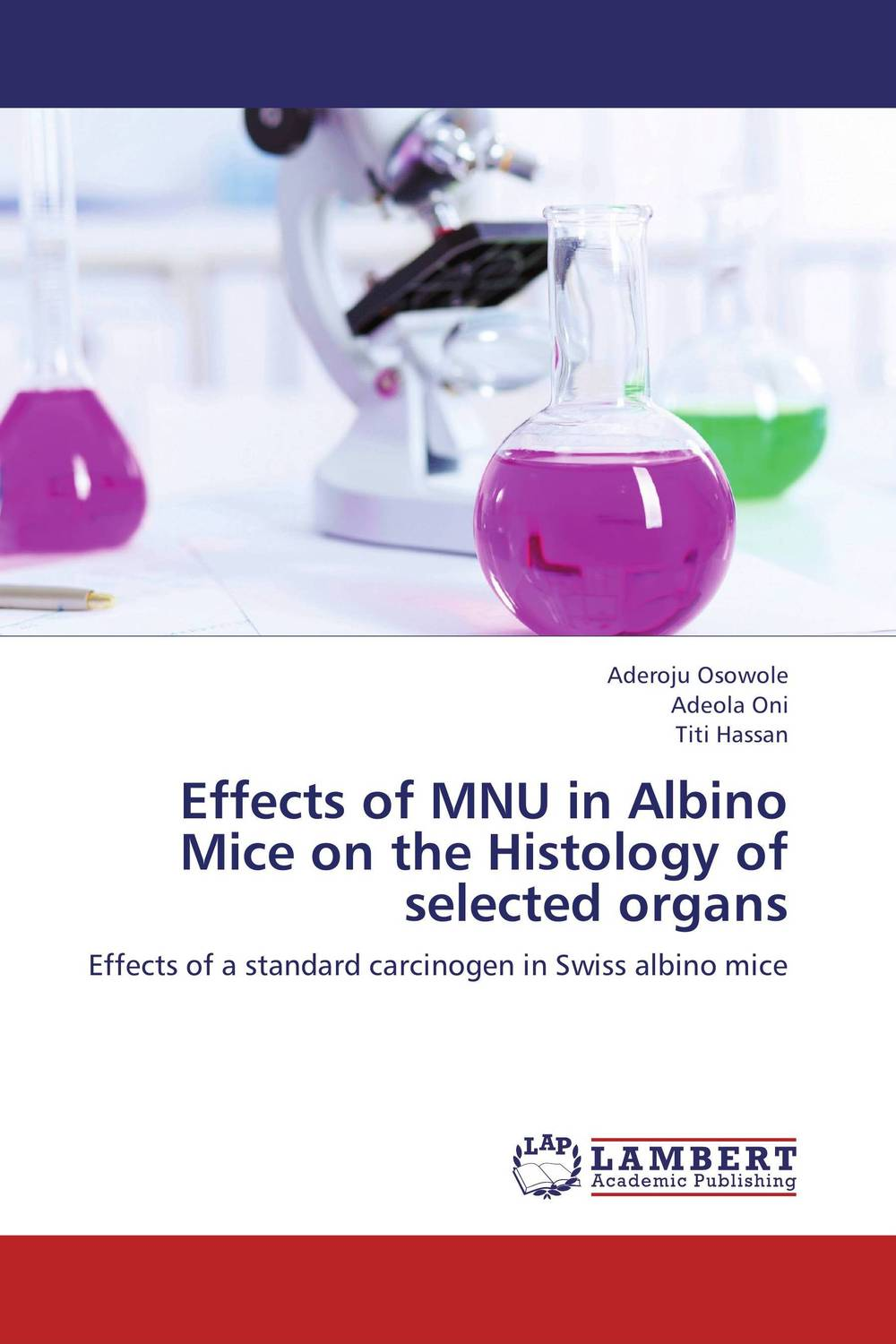 купить Effects of MNU in Albino Mice on the Histology of selected organs недорого