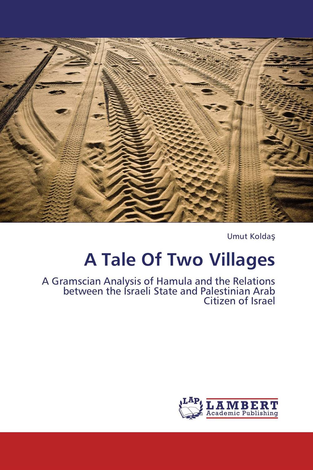 A Tale Of Two Villages a study of the religio political thought of abdurrahman wahid