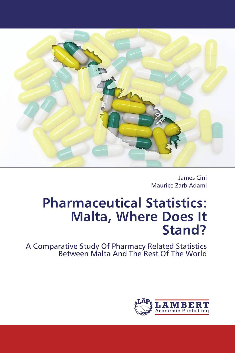 Pharmaceutical Statistics: Malta, Where Does It Stand?