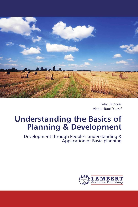 Understanding the Basics of Planning & Development development planning