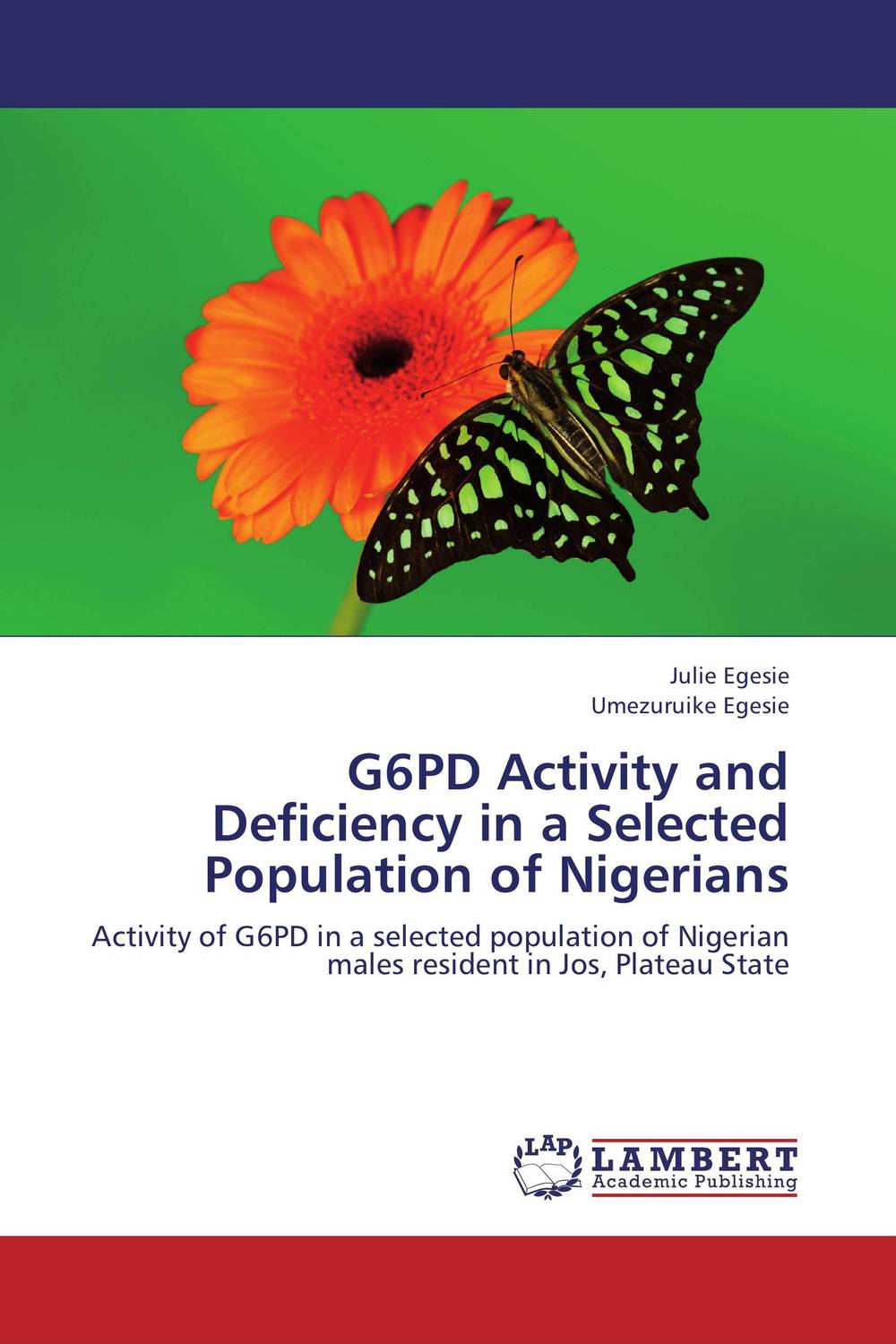 G6PD Activity and Deficiency in a Selected Population of Nigerians