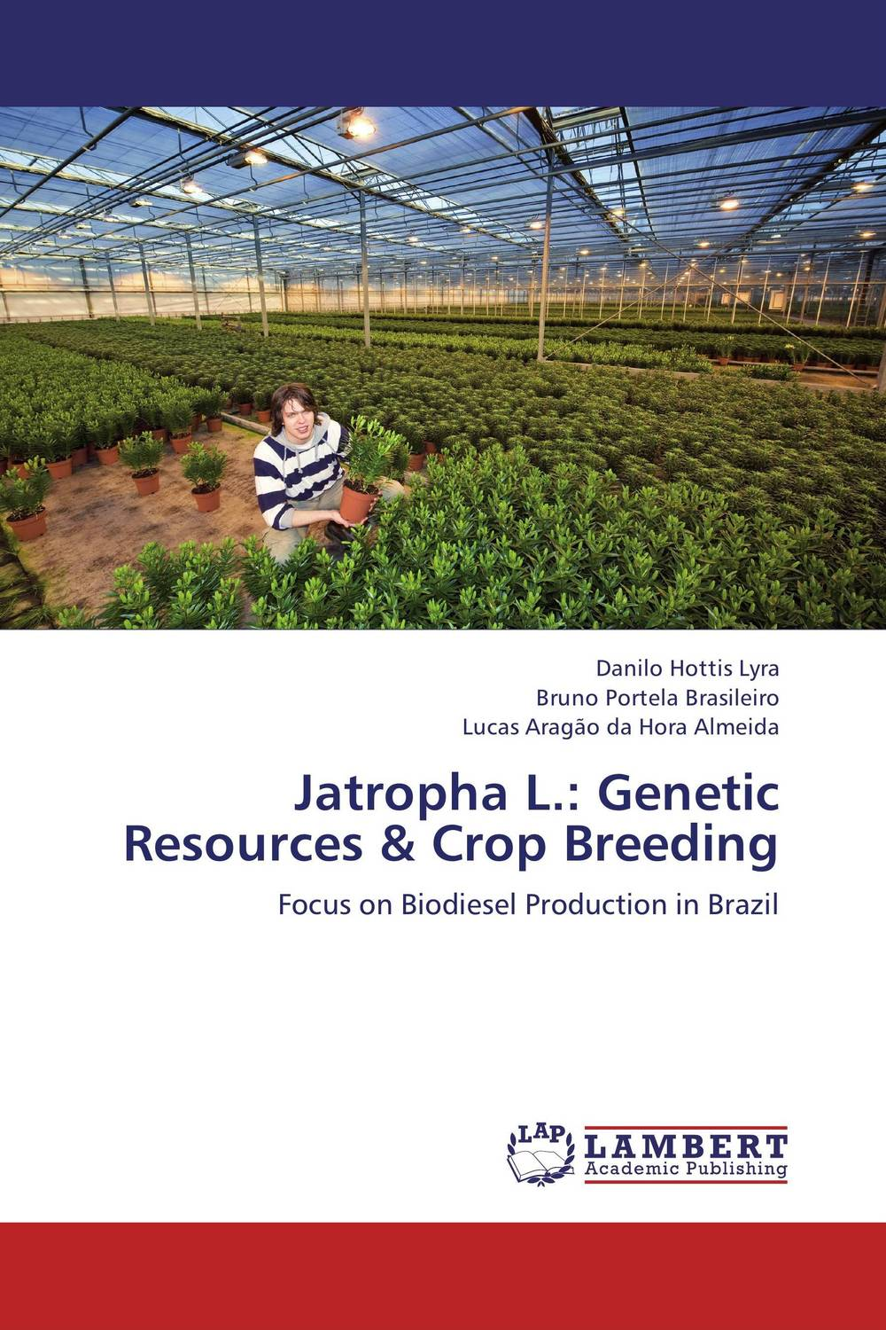 Jatropha L.: Genetic Resources & Crop Breeding mylsamy prabhakaran and sanniyasi elumalai application of genetic engineering in pigeon pea crop improvement