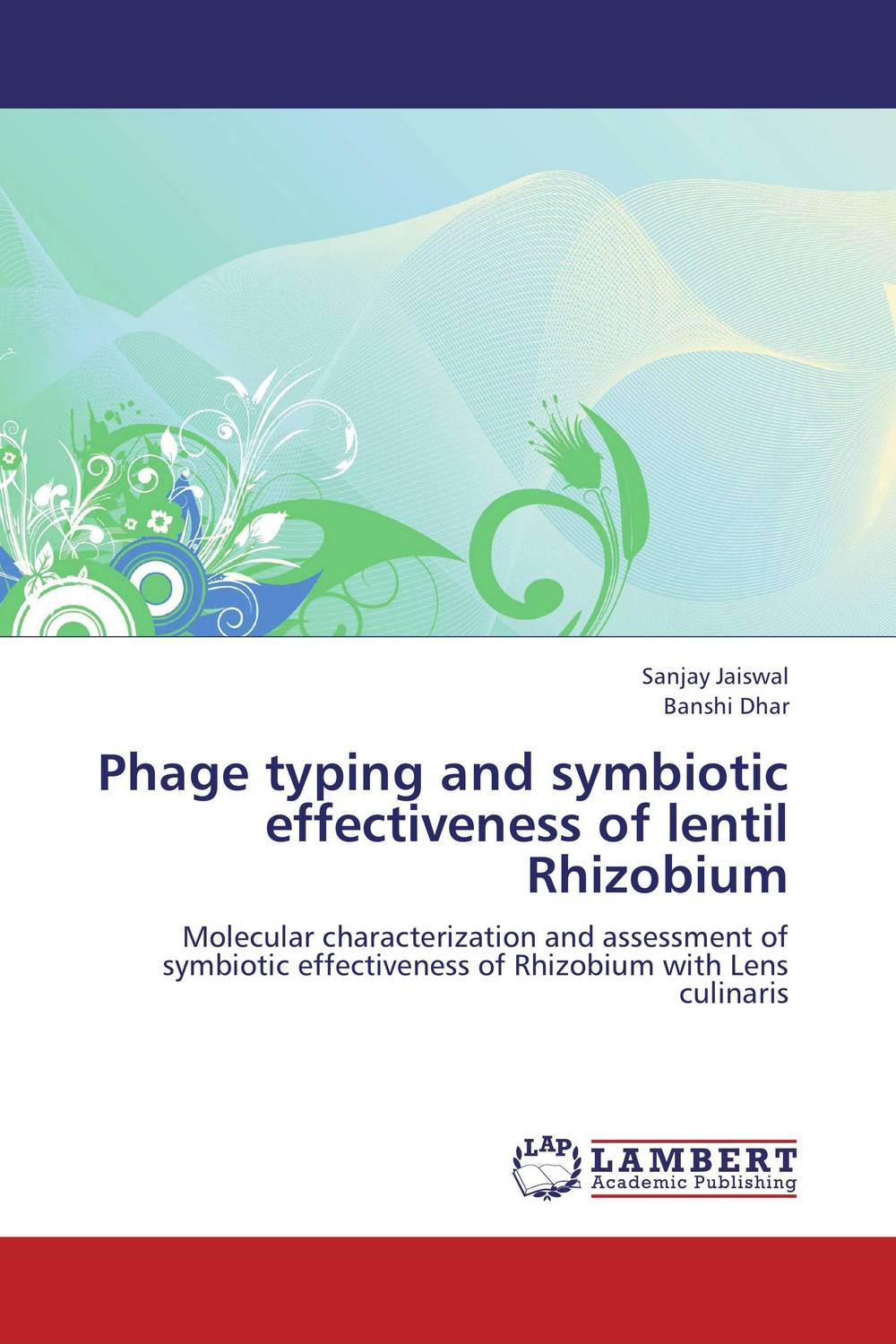 Phage typing and symbiotic effectiveness of lentil Rhizobium manisha sharma ajit varma and harsha kharkwal interaction of symbiotic fungus with fenugreek
