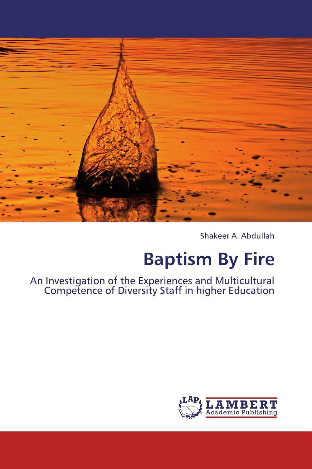 Baptism By Fire the salmon who dared to leap higher