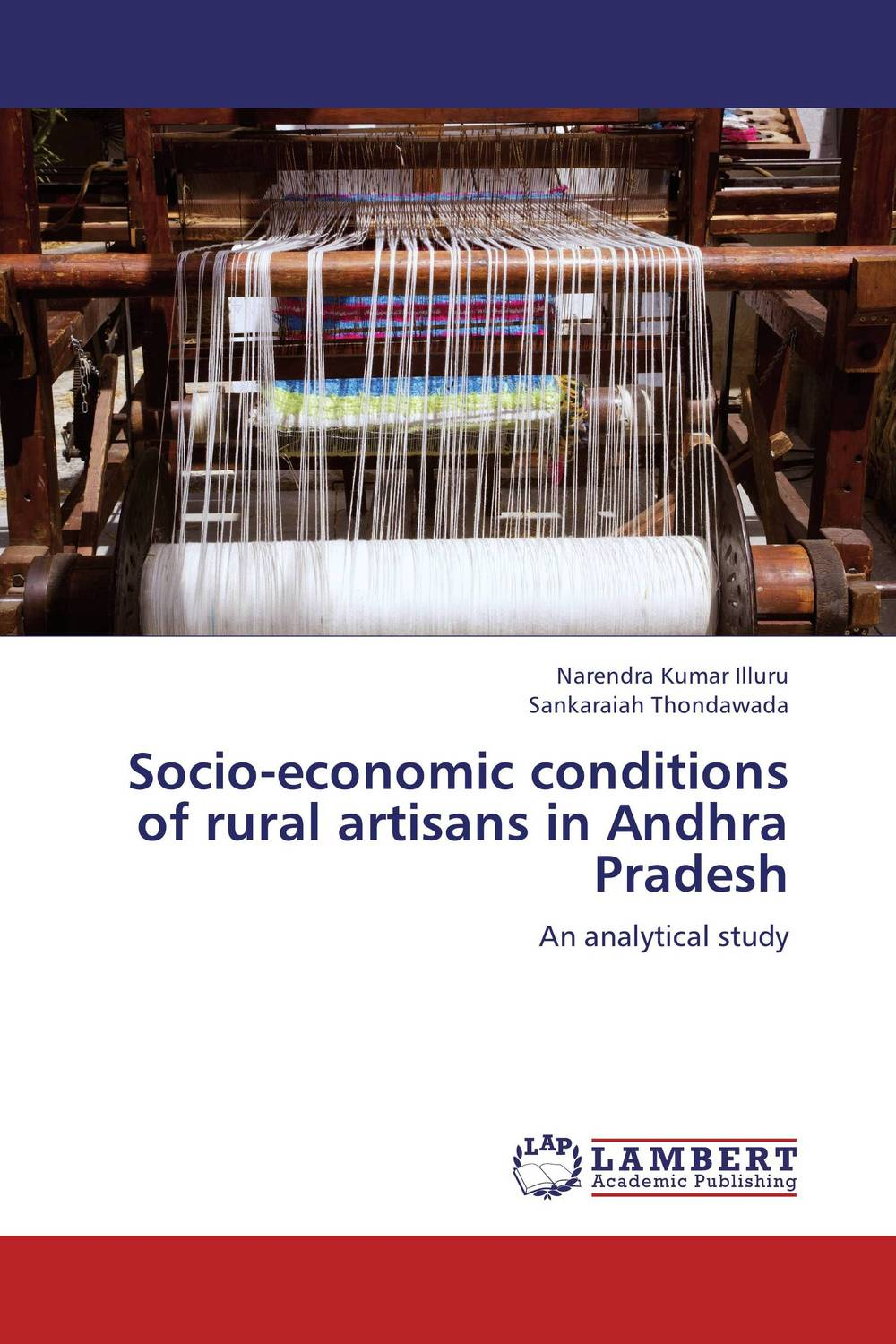 Socio-economic conditions of rural artisans in Andhra Pradesh poverty and development in rural india