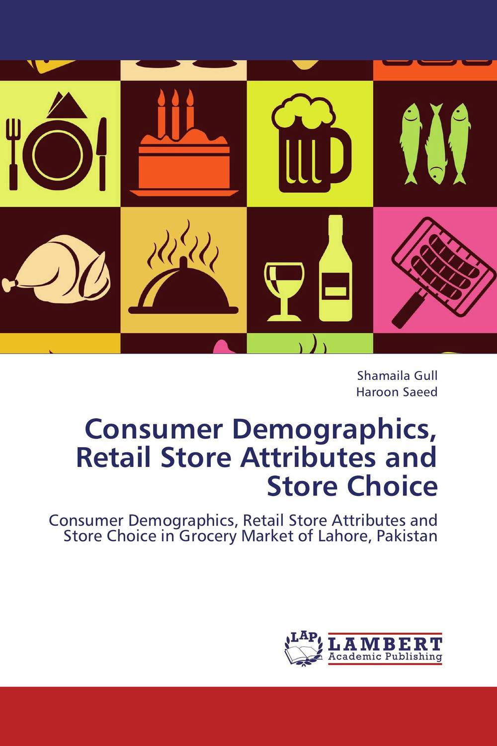 Consumer Demographics, Retail Store Attributes and Store Choice the effect of advertisement on consumer behavior and brand preference