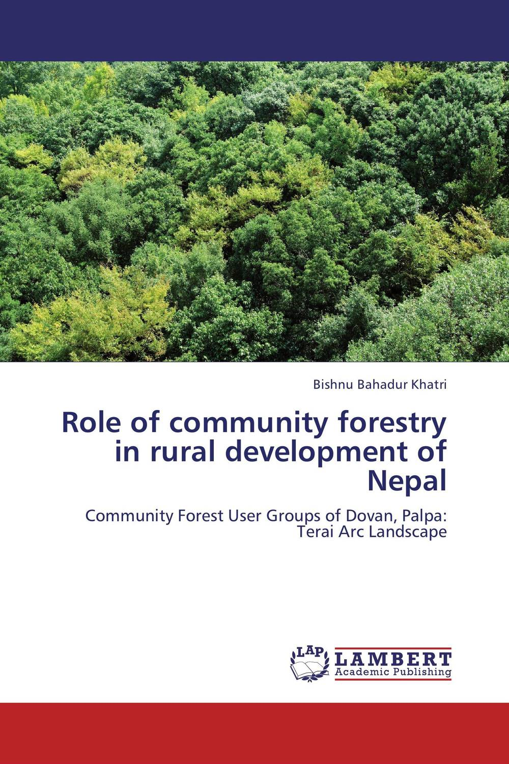 Role of community forestry in rural development of Nepal maxwell musingafi raphinos alexander chabaya and emmanuel dumbu groups and community mobilisation for development