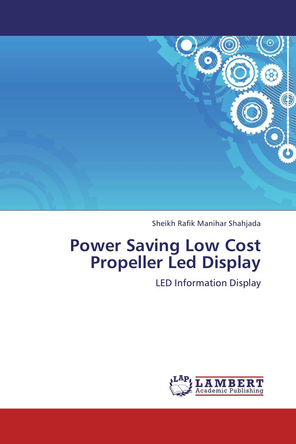 Power Saving Low Cost Propeller Led Display simple low cost electronics projects