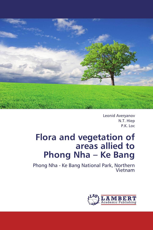 Flora and vegetation of areas allied to  Phong Nha – Ke Bang flora of lcwu